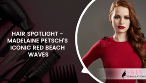 Hair Spotlight - Madelaine Petschs Iconic Red Beach Waves