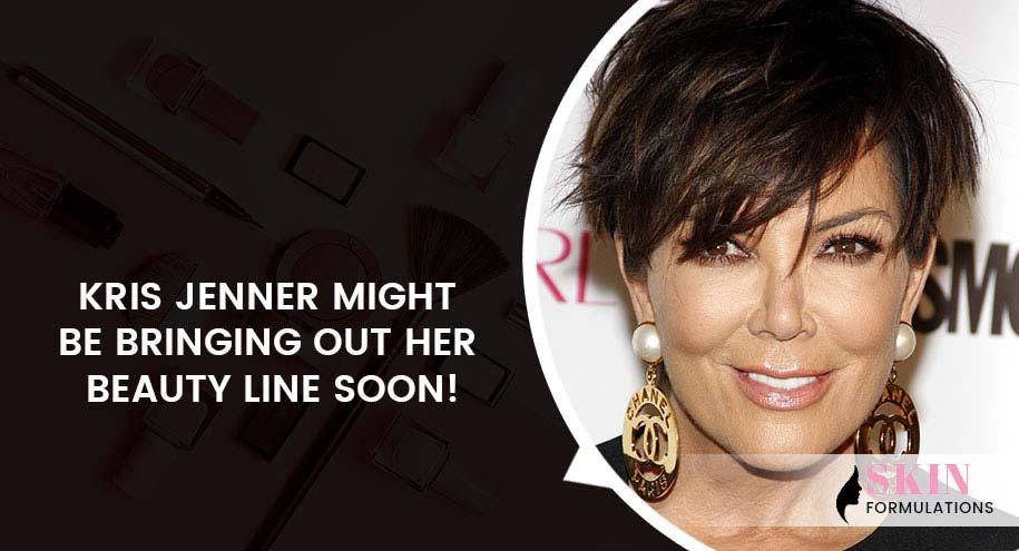 Kris Jenner Beauty Line