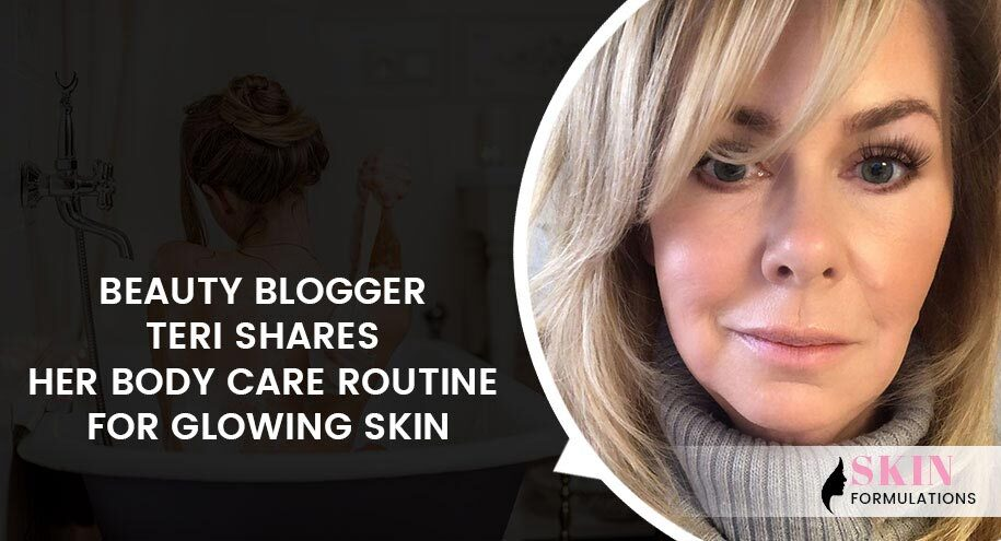 Teri Shares Her Body Care Routine